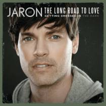 Picture of a band or musician: Jaron And The Long Road To Love