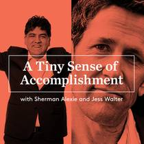 Picture of a podcast: A Tiny Sense Of Accomplishment ®