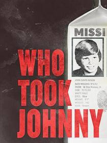 Picture of a movie: Who Took Johnny