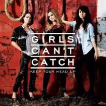 Picture of a band or musician: Girls Can't Catch