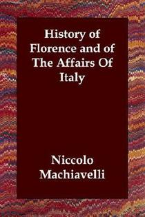 Picture of a book: History of Florence and of the Affairs of Italy