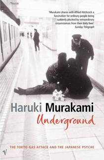 Picture of a book: Underground: The Tokyo Gas Attack And The Japanese Psyche