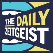 Picture of a podcast: The Daily Zeitgeist