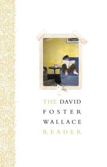 Picture of a book: The David Foster Wallace Reader