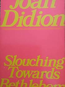 Picture of a book: Slouching Towards Bethlehem
