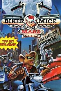Picture of a TV show: Biker Mice From Mars