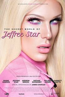 Picture of a TV show: The Secret World Of Jeffree Star
