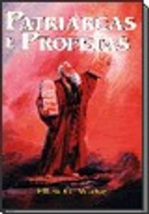 Picture of a book: Patriarchs And Prophets