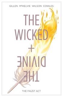 Picture of a book: The Wicked + The Divine, Vol. 1: The Faust Act