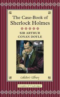Picture of a book: The Case-Book Of Sherlock Holmes
