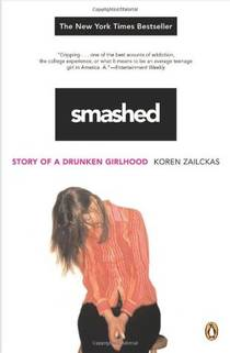Picture of a book: Smashed: Story Of A Drunken Girlhood