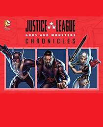 Picture of a TV show: Justice League: Gods And Monsters Chronicles