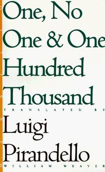 Picture of a book: One, No One And One Hundred Thousand