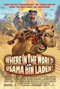 Picture of a movie: Where In The World Is Osama Bin Laden?