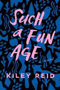 Picture of a book: Such A Fun Age