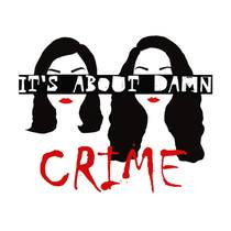 Picture of a podcast: It's About Damn Crime