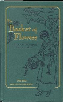 Picture of a book: The Basket of Flowers: A Tale for the Young