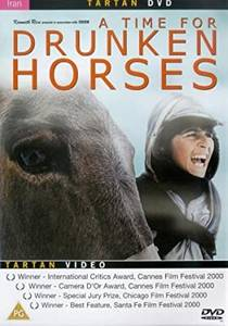 Picture of a movie: A Time For Drunken Horses