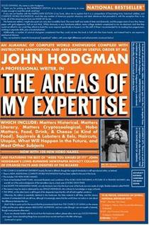 Picture of a book: The Areas of My Expertise: An Almanac of Complete World Knowledge Compiled with Instructive Annotation and Arranged in Useful Or