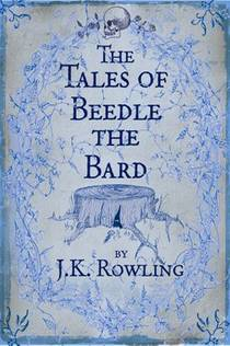 Picture of a book: The Tales Of Beedle The Bard