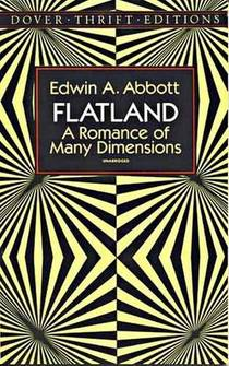 Picture of a book: Flatland: A Romance Of Many Dimensions
