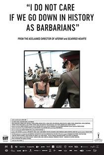 Picture of a movie: I Do Not Care If We Go Down In History As Barbarians