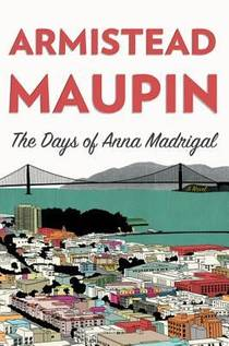 Picture of a book: The Days of Anna Madrigal