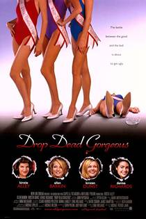 Picture of a movie: Drop Dead Gorgeous