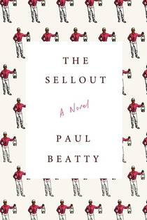 Picture of a book: The Sellout