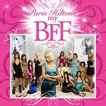Picture of a TV show: Paris Hilton's My New Bff