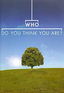 Picture of a TV show: Who Do You Think You Are?
