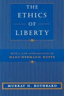 Picture of a book: The Ethics Of Liberty