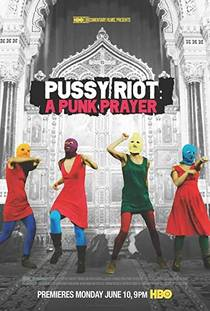 Picture of a movie: Pussy Riot: A Punk Prayer
