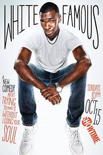 Picture of a TV show: White Famous