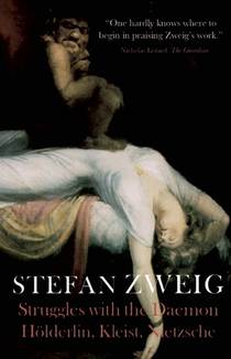 Picture of a book: Hölderlin, Kleist, and Nietzsche: The Struggle with the Daemon