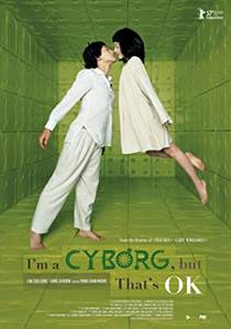 Picture of a movie: I'm A Cyborg, But That's Ok