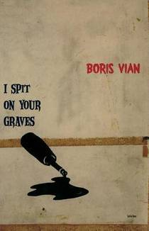 Picture of a book: I Spit On Your Graves