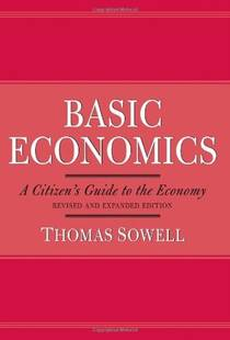 Picture of a book: Basic Economics: A Citizen's Guide To The Economy