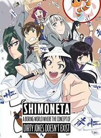 Picture of a TV show: Shimoneta: A Boring World Where The Concept Of Dirty Jokes Doesn't Exist