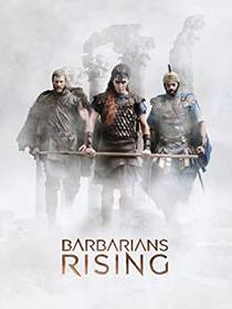 Picture of a TV show: Barbarians Rising
