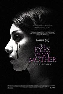 Picture of a movie: The Eyes Of My Mother