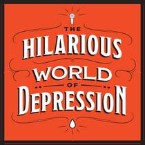 Picture of a podcast: The Hilarious World Of Depression