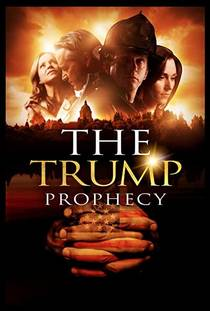 Picture of a movie: The Trump Prophecy