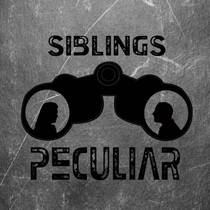 Picture of a podcast: Siblings Peculiar