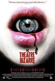 Picture of a movie: The Theatre Bizarre