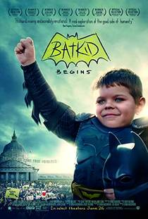 Picture of a movie: Batkid Begins: The Wish Heard Around The World