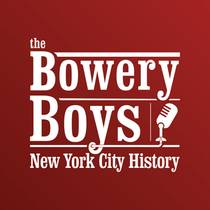 Picture of a podcast: The Bowery Boys: New York City History