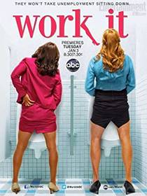 Picture of a TV show: Work It
