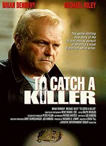 Picture of a TV show: To Catch A Killer