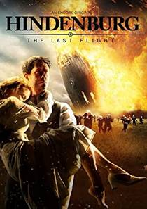 Picture of a TV show: Hindenburg: The Last Flight